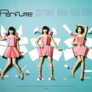 Perfume COSTUME BOOK 2005-2020 - Japanese costume