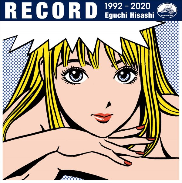 RECORD - Hisashi Eguchi Works 1992-2020 [First-time limited benefits : stickers included]