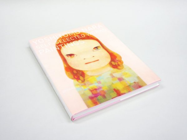 Yoshitomo Nara - Self-Selected Works PAINTINGS - Japanese art book